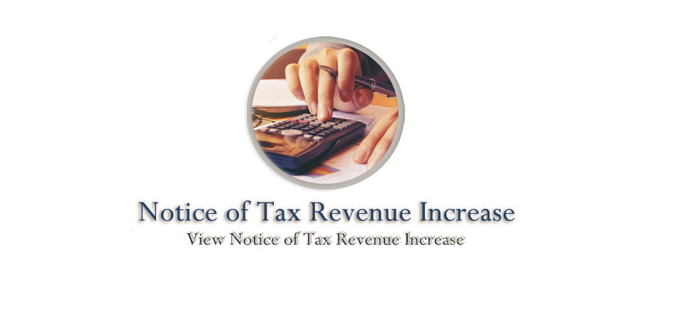 Notice of Proposed Tax Revenue Increased
